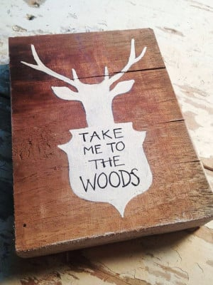 Painting on wood - Take Me to the Woods - walnut wood, reclaimed wood ...