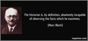 More Marc Bloch Quotes