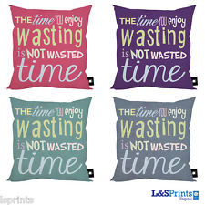 THE TIME YOU ENJOY WASTING IS NOT WASTED TIME QUOTE IDEAL GIFT 18