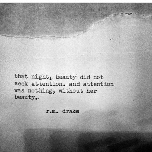 ... for this image include: beauty, quote, r.m. drake, lovely and night