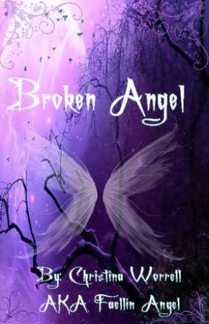 Broken Angel Volume One