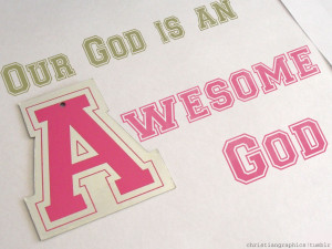 Our GOD Is An Awesome GOD HD Wallpaper