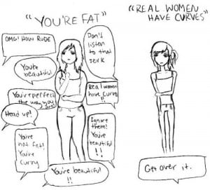 ... girl, but none for a thin girl? Because the media has lead you to