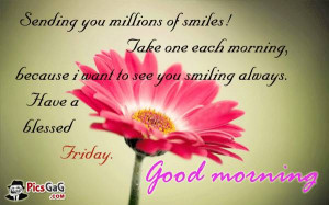 Happy friday quotes to say good morning to friends, family and love ...