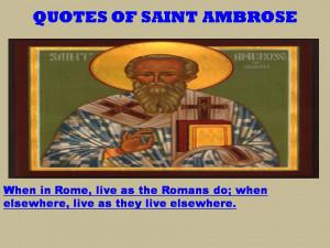 QUOTES OF SAINT AMBROSE - 07-01-2013