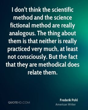frederik-pohl-frederik-pohl-i-dont-think-the-scientific-method-and.jpg