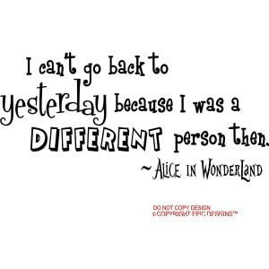 alice in wonderland quote that i want as a tattoo eventually | Quotes