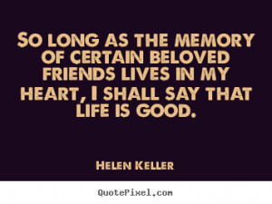 quotes about friendship by helen keller design your custom quote ...