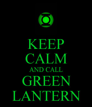 Keep Calm and Green Lantern