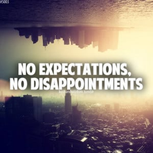 disappointments, expectations, kushandwizdom, phrases, quote, quotes ...