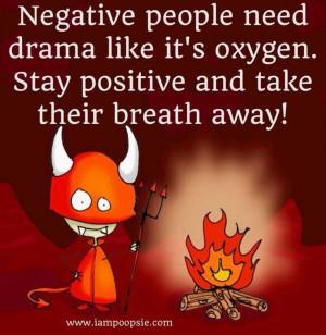 Negative people quote via www.IamPoopsie.com