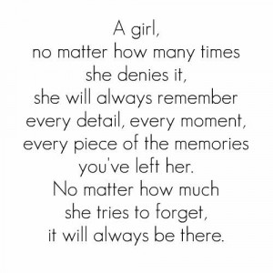 ... how many times she denies it, she will always remember every detail