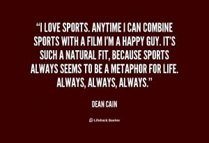 quote-Dean-Cain-i-love-sports-anytime-i-can-combine-125850.png