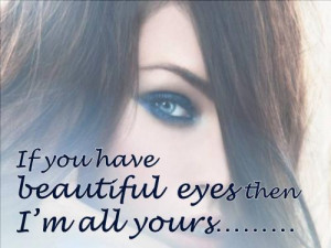 Beautiful Eyes Quotes Tumblr On Life On Love On Friendshiop For Girls ...