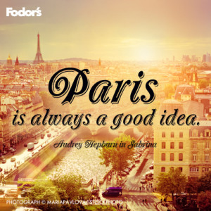 posted in travel tips tagged paris inspiration quotes fodor s
