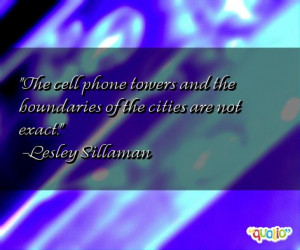 The cell phone towers and the boundaries of the cities are not exact .