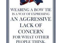 Bow Tie Quotes / by Bow Tie Aficionado