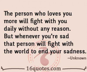 ... who loves you will fight with you without any reason - Real Love Quote