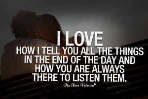 Love Quotes For Him - I love how I tell you all the things