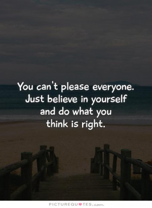 Be Yourself Quotes Believe In Yourself Quotes Being Yourself Quotes