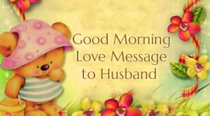 Romantic Good Morning Message for Husband