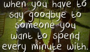 good one nice quote time to say goodbye nice one