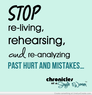 Forgive Yourself Leave The Past In The Past