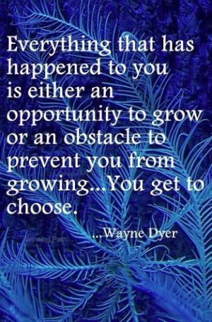 Wayne W Dyer, Wayne Dyer Quotes, Choice, Blue Feathers, Growth Mindset ...