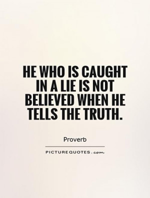 caught in a lie quotes