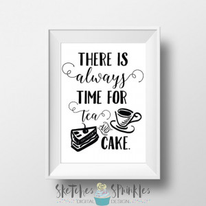 time for tea and cake - Motivational Printable - Inspiring Quote ...