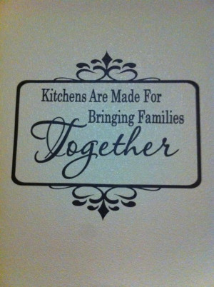 Bringing Family Together Quotes http://www.etsy.com/listing/82801017 ...
