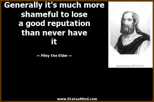 ... than never have it - Pliny the Elder Quotes - StatusMind.com