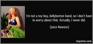 More Juice Newton Quotes