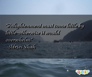enlightenment quotes follow in order of popularity. Be sure to ...