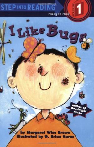 Like Bugs (Step-Into-Reading, Step 1)