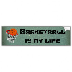 Basketball Is My Life Quotes Basketball is my life quotes