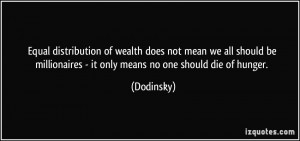 Equal distribution of wealth does not mean we all should be ...