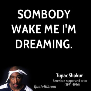 Sombody wake me I'm dreaming.