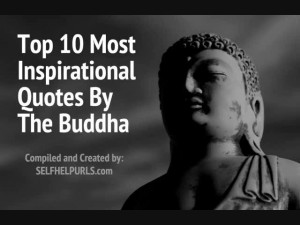 Top 10 Most Inspirational Quotes By Buddha