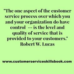 Customer Service Quality Quote – Robert W. Lucas More