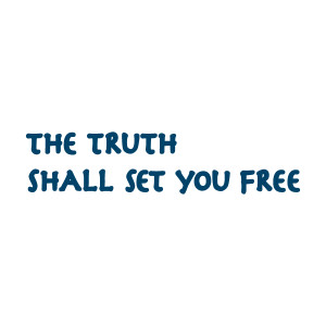 The truth cannot set you free
