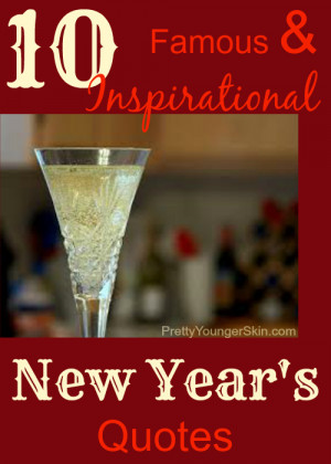 Collection of 10 Famous and Inspirational New Year's Quotes