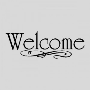 Welcome..Wall Quotes Words Sayings Removable Wall Lettering