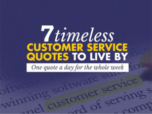 Timeless Customer Service Quotes to Live By