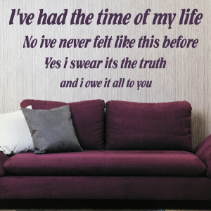 DIRTY DANCING QUOTE wall sticker