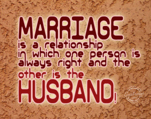 Funny Husband Quotes Sayings Funny marriage quotes quote: