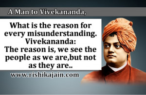 vivekananda what is the reason for every misunderstanding vivekananda ...
