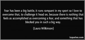 More Laura Wilkinson Quotes