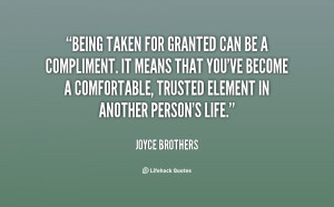 Quotes Being Taken For Granted By Friends ~ Taken For Granted Quotes ...