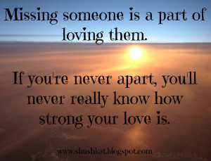 ... re Never Apart, You'll Never Really Know How Strong Your Love Is